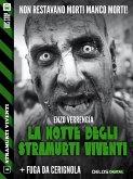 La notte degli stramurti viventi + Fuga da Cerignola (eBook, ePUB)