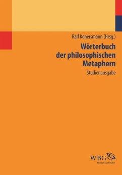 Wörterbuch der philosophischen Metaphern (eBook, ePUB)