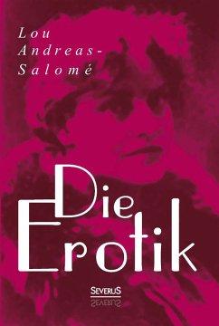 Die Erotik (eBook, ePUB) - Andreas-Salomé, Lou