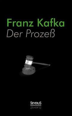 Der Prozess (eBook, ePUB) - Kafka, Franz
