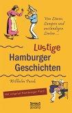 Von Löwen, Lumpen und anständigen Leuten: Lustige Hamburger Geschichten. Mit Plattdeutsch (eBook, ePUB)