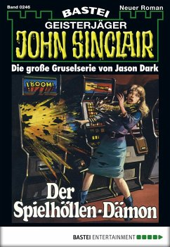 John Sinclair - Folge 0246 (eBook, ePUB)