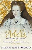 Arbella: England's Lost Queen (eBook, ePUB)