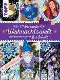 Meine bunte Weihnachtswelt (eBook, PDF)