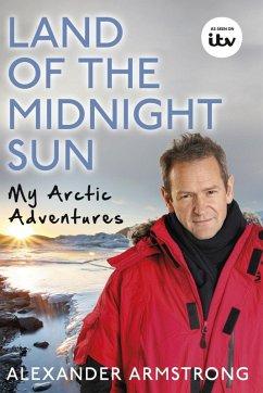Land of the Midnight Sun (eBook, ePUB) - Armstrong, Alexander