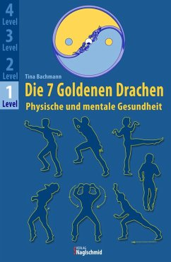 Die 7 Goldenen Drachen (eBook, ePUB) - Bachmann, Tina