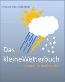 Das kleine Wetterbuch für Gärtner und Gartenbesitzer (eBook, ePUB)