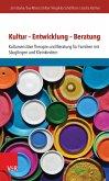 Kultur - Entwicklung - Beratung (eBook, PDF)