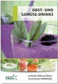 Obst- und Gemüsedrinks (eBook, ePUB)