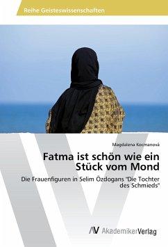 Fatma ist schön wie ein Stück vom Mond
