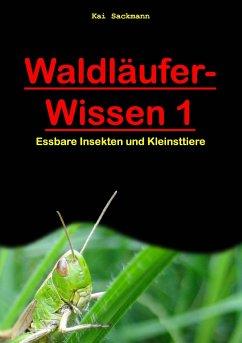 Waldläufer-Wissen 1 - Sackmann, Kai