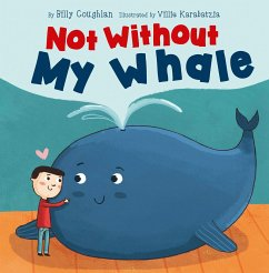 Not Without My Whale - Coughlan, Billy