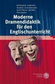 Moderne Dramendidaktik für den Englischunterricht (eBook, PDF)