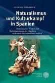 Naturalismus und Kulturkampf in Spanien (eBook, PDF)
