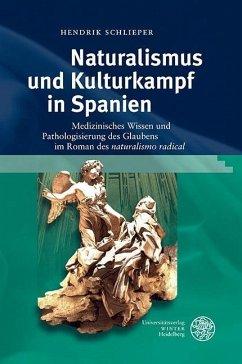 Naturalismus und Kulturkampf in Spanien (eBook, PDF) - Schlieper, Hendrik