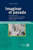 Imaginar el pasado (eBook, PDF)