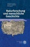 Naturforschung und menschliche Geschichte (eBook, PDF)