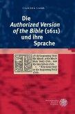Die ,Authorized Version of the Bible' (1611) und ihre Sprache (eBook, PDF)