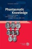 Phantasmatic Knowledge (eBook, PDF)