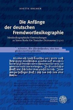 Die Anfänge der deutschen Fremdwortlexikographie (eBook, PDF) - Kremer, Anette