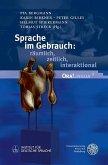 Sprache im Gebrauch: räumlich, zeitlich, interaktional (eBook, PDF)