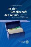 In der Gesellschaft des Autors (eBook, PDF)