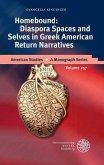 Homebound: Diaspora Spaces and Selves in Greek American Return Narratives (eBook, PDF)