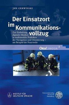 Der Einsatzort im Kommunikationsvollzug (eBook, PDF) - Gerwinski, Jan