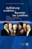 Aufklärung erzählen - Raconter les Lumières (eBook, PDF)