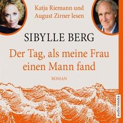 Der Tag, als meine Frau einen Mann fand (MP3-Download) - Berg, Sibylle