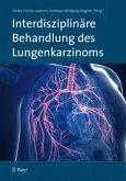 Interdisziplinäre Behandlung des Lungenkarzinoms