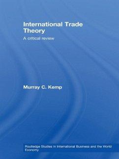International Trade Theory (eBook, PDF) - Kemp, Murray