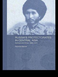Russia's Protectorates in Central Asia (eBook, PDF) - Becker, Seymour