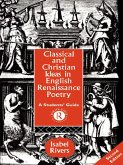 Classical and Christian Ideas in English Renaissance Poetry (eBook, PDF)