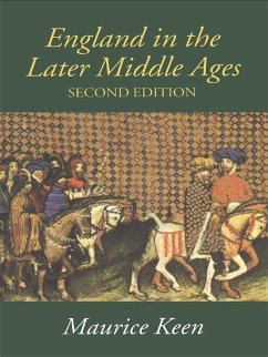 England in the Later Middle Ages (eBook, PDF) - Keen, M. H.