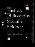The History and Philosophy of Social Science (eBook, PDF)