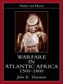Warfare in Atlantic Africa, 1500-1800 (eBook, PDF)
