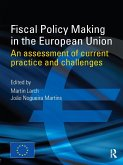 Fiscal Policy Making in the European Union (eBook, ePUB)