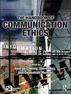 The Handbook of Communication Ethics (eBook, ePUB)