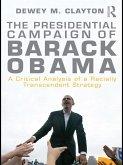 The Presidential Campaign of Barack Obama (eBook, ePUB)