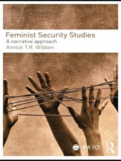Feminist Security Studies (eBook, ePUB) - Wibben, Annick T. R.