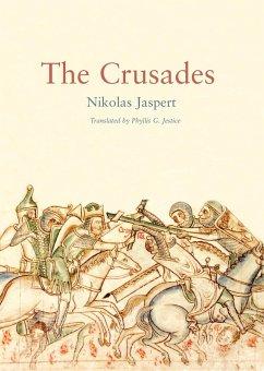 The Crusades (eBook, PDF) - Jaspert, Nikolas