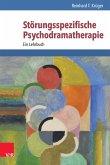 Störungsspezifische Psychodramatherapie (eBook, ePUB)