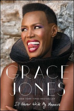 I'll Never Write My Memoirs (eBook, ePUB) - Jones, Grace; Morley, Paul