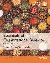 Essentials of Organizational Behavior, Global Edition (eBook, PDF) - Judge, Timothy A.; Robbins, Stephen P.