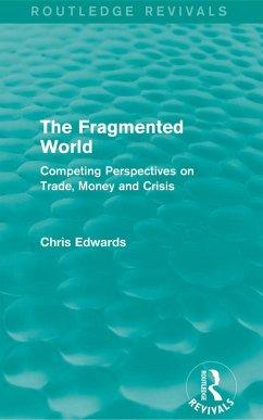 The Fragmented World (eBook, PDF) - Edwards, Chris