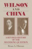 Wilson and China: A Revised History of the Shandong Question (eBook, PDF)