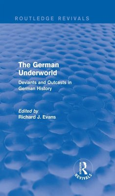 The German Underworld (Routledge Revivals) (eBook, PDF) - Evans, Richard J.