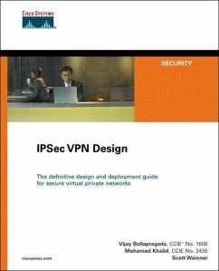IPSec VPN Design (eBook, ePUB) - Bollapragada, Vijay; Khalid, Mohamed; Wainner, Scott