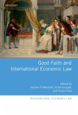 Good Faith and International Economic Law (eBook, PDF)